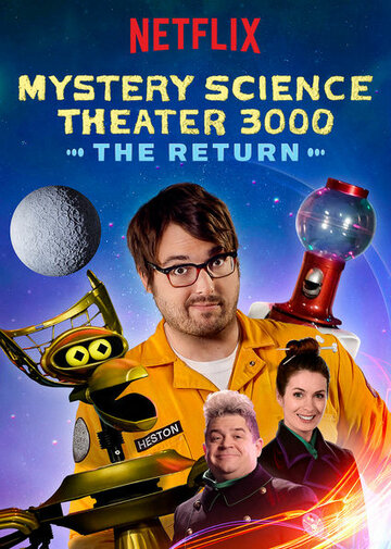 Mystery Science Theater 3000: The Return (2017)
